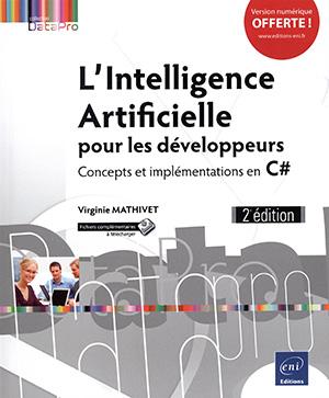 l-intelligence-artificielle-pour-les-developpeurs-concepts-et-implementations-en-c-2e-edition